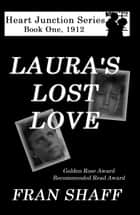 Laura's Lost Love ebook by Fran Shaff