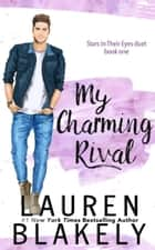 My Charming Rival ebook by Lauren Blakely