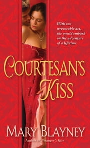 Courtesan's Kiss ebook by Mary Blayney