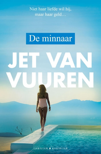 De minnaar ebook by Jet van Vuuren