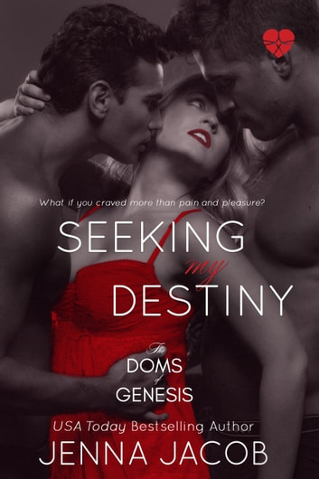 Seeking My Destiny ebook by Jenna Jacob
