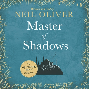 Master of Shadows audiobook by Neil Oliver