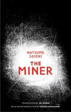 The Miner ebook by Natsume Soseki, Jay Rubin