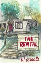 The Rental ebook by BF Oswald