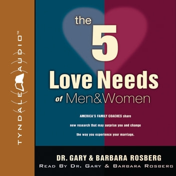 The 5 Love Needs of Men and Women audiobook by Gary Rosberg,Barbara Rosberg