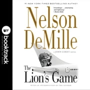 The Lion's Game - Booktrack Edition audiobook by Nelson DeMille