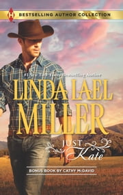 Just Kate - His Only Wife ebook by Linda Lael Miller,Cathy McDavid