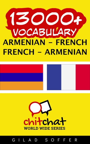 13000+ Vocabulary Armenian - French ebook by Gilad Soffer