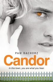 Candor ebook by Pam  Bachorz