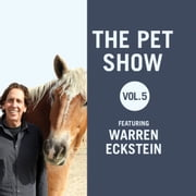 The Pet Show, Vol. 5 - Featuring Warren Eckstein audiobook by Warren Eckstein, Warren Eckstein