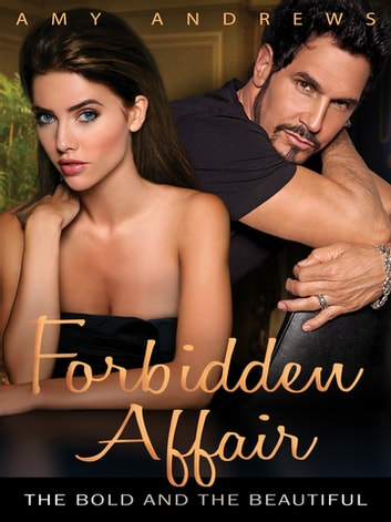 Forbidden Affair: The Bold and the Beautiful ebook by Amy Andrews