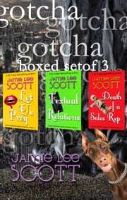 Gotcha Boxed Set of 3 - Gotcha Detective Agency Mystery ebook by Jamie Lee Scott