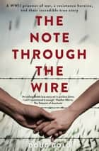The Note Through the Wire ebook by