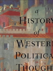 A History of Western Political Thought ebook by J. S. McClelland,Dr J S Mcclelland