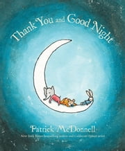 Thank You and Good Night ebook by Patrick McDonnell