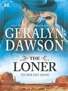 The Loner ebook by Rhonda Nelson