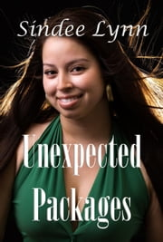 Unexpected Packages ebook by Sindee Lynn