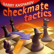 Checkmate Tactics ebook by Garry Kasparov