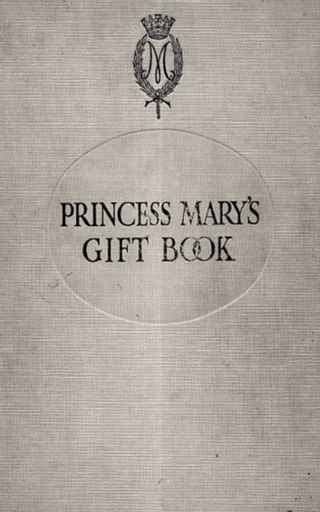 Princess Mary's Gift Book eBook by Princess Mary