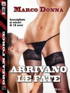 Arrivano le fate ebook by Marco Donna