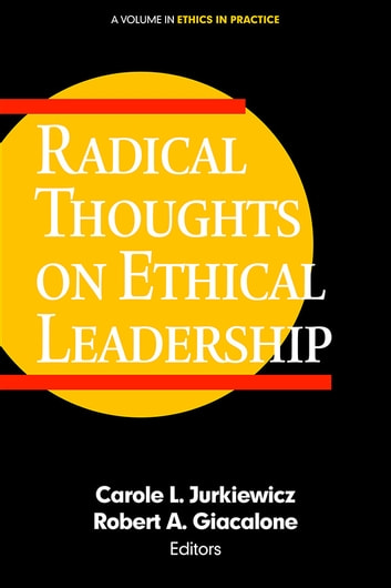 Radical Thoughts on Ethical Leadership ebook by
