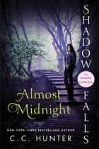 Almost Midnight - Shadow Falls: The Novella Collection ebook by