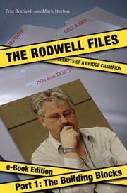 Rodwell Files: Part 1 - Building Blocks ebook by Eric Rodwell, Mark Horton