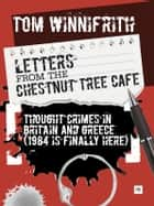Letters from the Chestnut Tree Cafe ebook by Tom Winnifrith