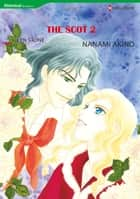 THE SCOT 2 - Harlequin Comics ebook by Lyn Stone, Nanami Akino