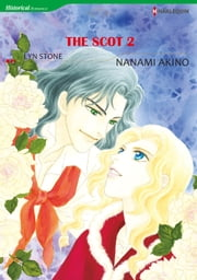 THE SCOT 2 - Harlequin Comics ebook by Lyn Stone,Nanami Akino