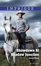 Showdown At Shadow Junction ebook by
