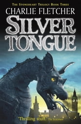Silvertongue ebook by Charlie Fletcher