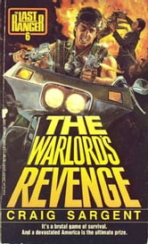 Last Ranger: Warlords Revenge - Book #6 ebook by Craig Sargent