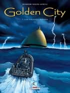 Golden City T07 - Les Enfants perdus ebook by