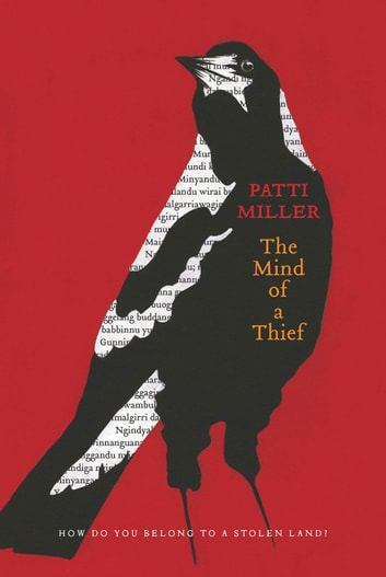 The Mind of a Thief ebook by Patti Miller