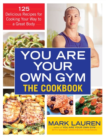 You are Your Own Gym Cookbook ebook by Mark Lauren