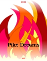 Ian's Gang: Pike Dreams ebook by Ian Kidd