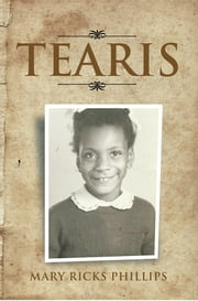 Tearis ebook by Mary Ricks Phillips