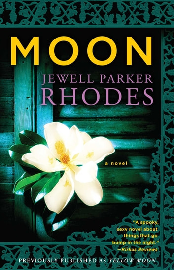 Moon - A Novel ebook by Jewell Parker Rhodes
