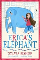 Erica's Elephant ebook by