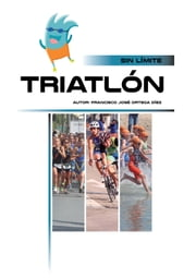 Triatlón ebook by Francisco José Ortega Diez, Julia Muñoz