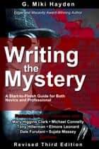 Writing the Mystery ebook by G. Miki Hayden