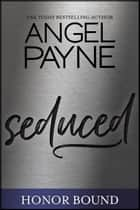 Seduced ebook by Angel Payne