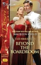 Beyond the Boardroom ebook by Maureen Child