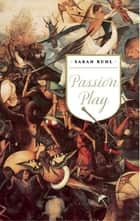 Passion Play (TCG Edition) ebook by Sarah Ruhl