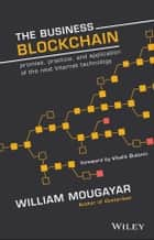 The Business Blockchain ebook by William Mougayar,Vitalik Buterin