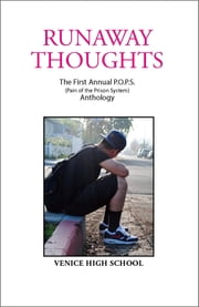 Runaway Thoughts: Stories by P.O.P.S. the Club of Venice High School ebook by Amy Friedman,Kalliope Panagiotakos,Dennis Danziger