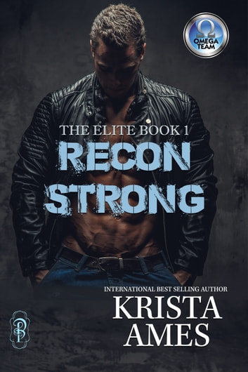 Recon Strong - An Omega Team Novella ebook by Krist
