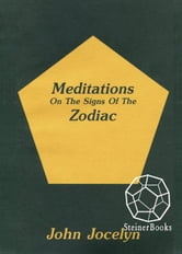 Meditations On the Signs of the Zodiac ebook by John Jocelyn