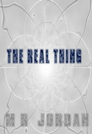 The Real Thing ebook by M.R. Jordan